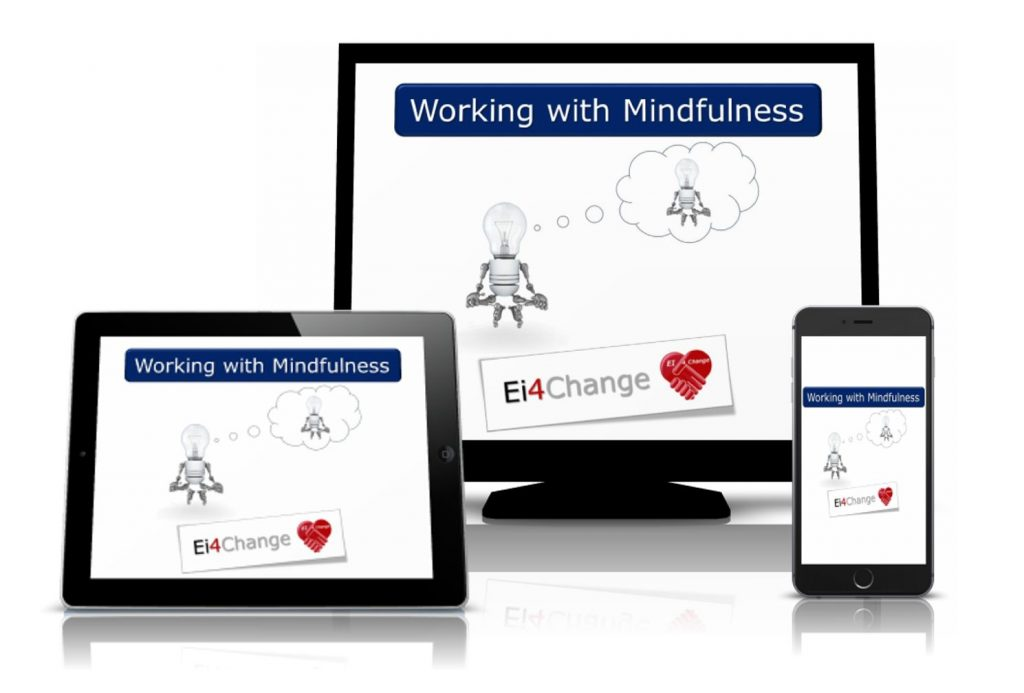Ei4Change- Working with Mindfulness